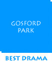 Waitsel's Best Drama of 2001 - Gosford Park